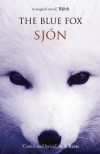 The Blue Fox - Sjon