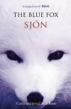 The Blue Fox - Sjon