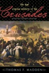 The New Concise History of the Crusades (Critical Issues in World and International History) - Thomas F. Madden