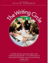 Writing Circle, The: A Powerful Structure That Supports Writers and Promotes Peer Interaction - Sylvia Gunnery