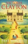 Past Mischief - Victoria Clayton