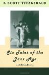 Six Tales of the Jazz Age - F. Scott Fitzgerald