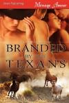 Branded by the Texans [Three Star Republic] - Savanna Kougar