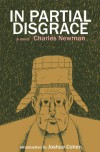 In Partial Disgrace - Charles Newman, Joshua Cohen, Ben Ryder Howe
