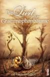 Das Lied der Grammophonbäume - Frank Hebben;Jessica M. Dean