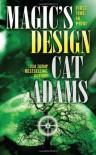 Magic's Design - Cat Adams