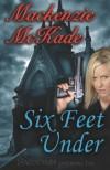 Six Feet Under - Mackenzie McKade