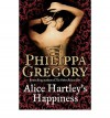 Alice Hartley's Happiness - Philippa Gregory