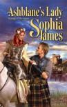 Ashblane's Lady (Harlequin Historical) - Sophia James