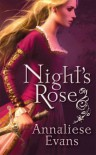 Night's Rose - Annaliese Evans