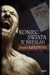 Koniec świata w Breslau - Krajewski Marek