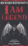 I am Legend - Steve Niles, Elman Brown, Richard Matheson