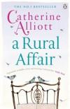 A Rural Affair. Catherine Alliott - Catherine Alliott