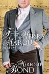 The Merry Marquis (Merry Men Quartet Book 2) - Meredith Bond