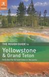 The Rough Guide to Yellowstone & Grand Teton - Stephen Timblin
