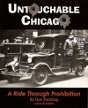 Untouchable Chicago: A Ride Through Prohibition - Don Fielding