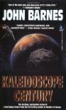 Kaleidoscope Century  - John Barnes