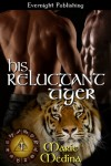His Reluctant Tiger (The Year of Eyes Book 1) - Marie Medina