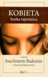 Kobieta boska tajemnica - Joachim Badeni OP, Judyta Syrek