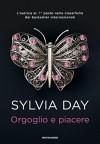 Orgoglio e piacere - Sylvia Day, Chiara Borello