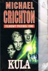 Kula - Michael Crichton