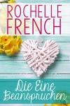 Die Eine Beanspruchen: (Meadowview 3) - Anna Drago, Rochelle French