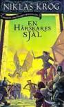 En härskares själ (Trilogin om Frihetskrigen, #3) - Niklas Krog