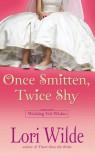 Once Smitten, Twice Shy - Lori Wilde