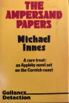 The Ampersand Papers - Michael Innes