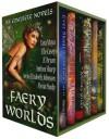 Faery Worlds - Six Complete Novels - 'Elle Casey',  'JL Bryan',  'Tara Maya',  'Anthea Sharp',  'Jenna Elizabeth Johnson',  'Alexia Purdy'