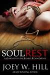 Soul Rest - Joey W. Hill