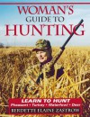 Woman's Guide to Hunting - Berdette Elaine Zastrow