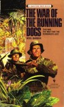 The War Of The Running Dogs - Noel Barber