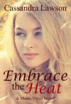 Embrace the Heat - Cassandra Lawson