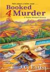 Booked 4 Murder - J.C. Eaton