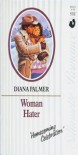 Woman Hater - Diana Palmer