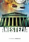 Anestezja - Thomas Arnold