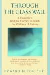 Through The Glass Wall - Howard Buten