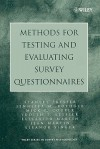 Methods for Testing and Evaluating Survey Questionnaires - Stanley Presser, Mick P. Couper