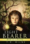 Birth of a Destiny (Light Bearer #1) - A.A. Milne