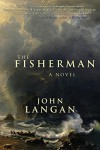 The Fisherman - John Langan
