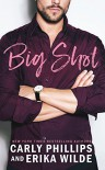 Big Shot - Carly Phillips