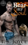 Bear My Soul (Fire Bears Book 1) - T. S. Joyce