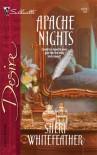 Apache Nights - Sheri Whitefeather