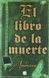 El libro de la muerte (NB LA TRAMA) - Elisa Sonia Tapia Sánchez