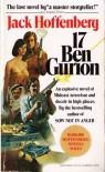 17 Ben Gurion: A Novel - Jack Hoffenberg