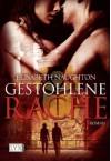 Gestohlene Rache - Elisabeth Naughton
