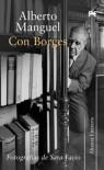 Con Borges - Alberto Manguel, Eduardo Berti