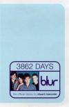 Blur: 3862 Days: The Official Story - Stuart Maconie