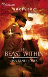 The Beast Within - Lisa Renee Jones